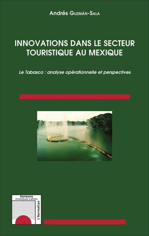 Innovations dans le secteur touristique au Mexique