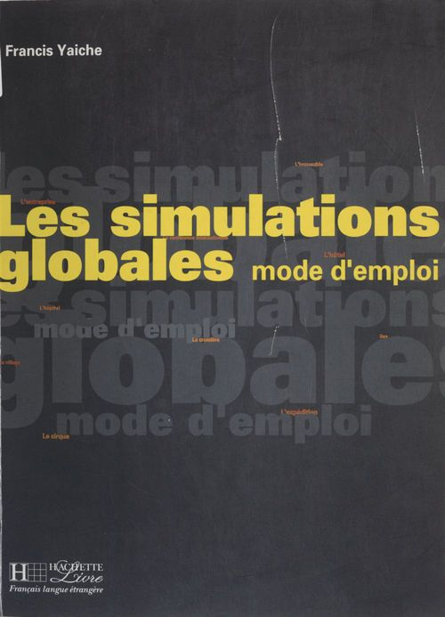 Les simulations globales : mode d'emploi