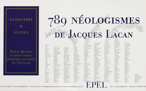 COLLECTIF 789 néologismes de Jacques Lacan