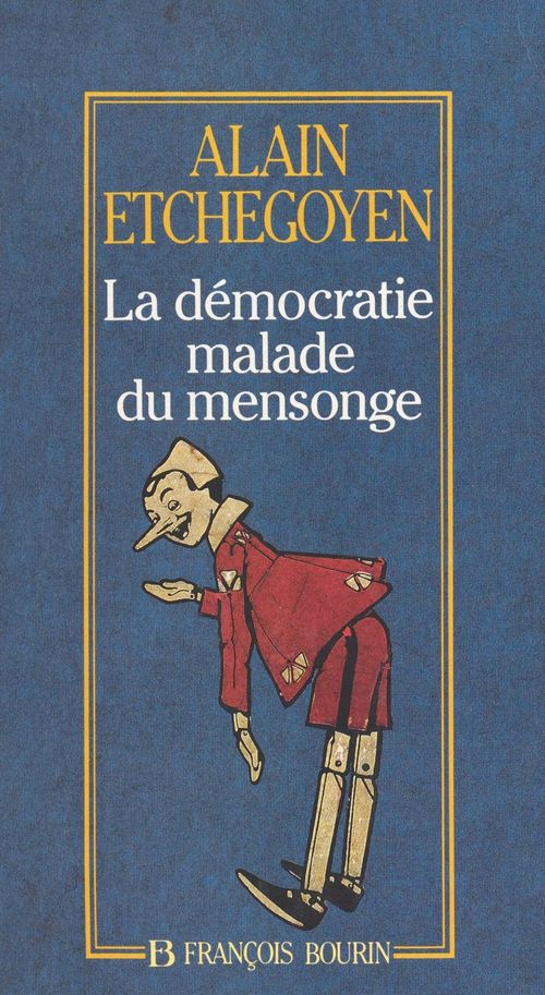 La démocratie malade du mensonge