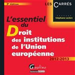 L'essentiel du droit des institutions de l'union europ�enne (3e �dition)
