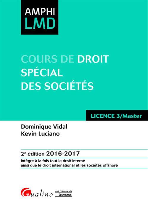 Cours de droit spécial des sociétés 2016-2017 - 2e édition