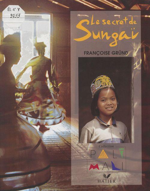Le Secret de Sungaï