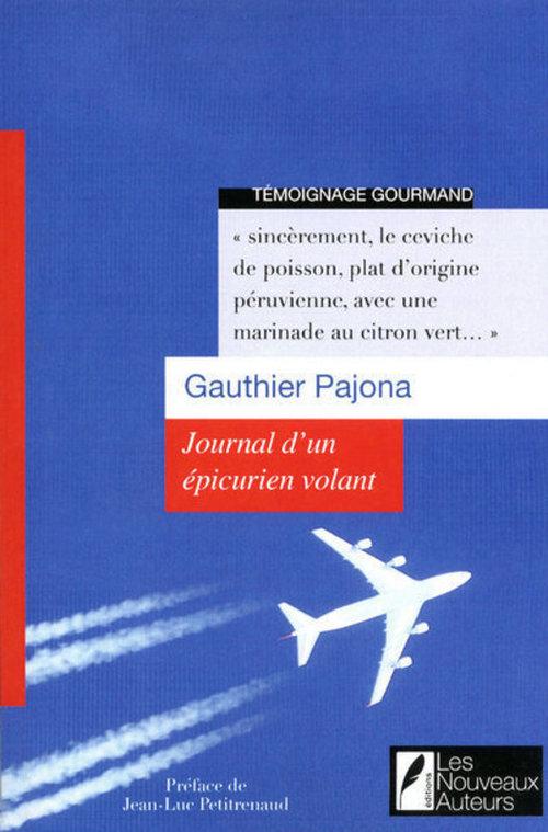 Gauthier Pajona Journal d'un épicurien volant