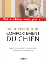 Guide pratique du comportement du chien