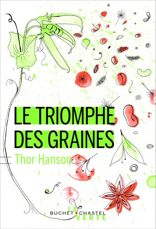 Thor Hanson Le triomphe des graines