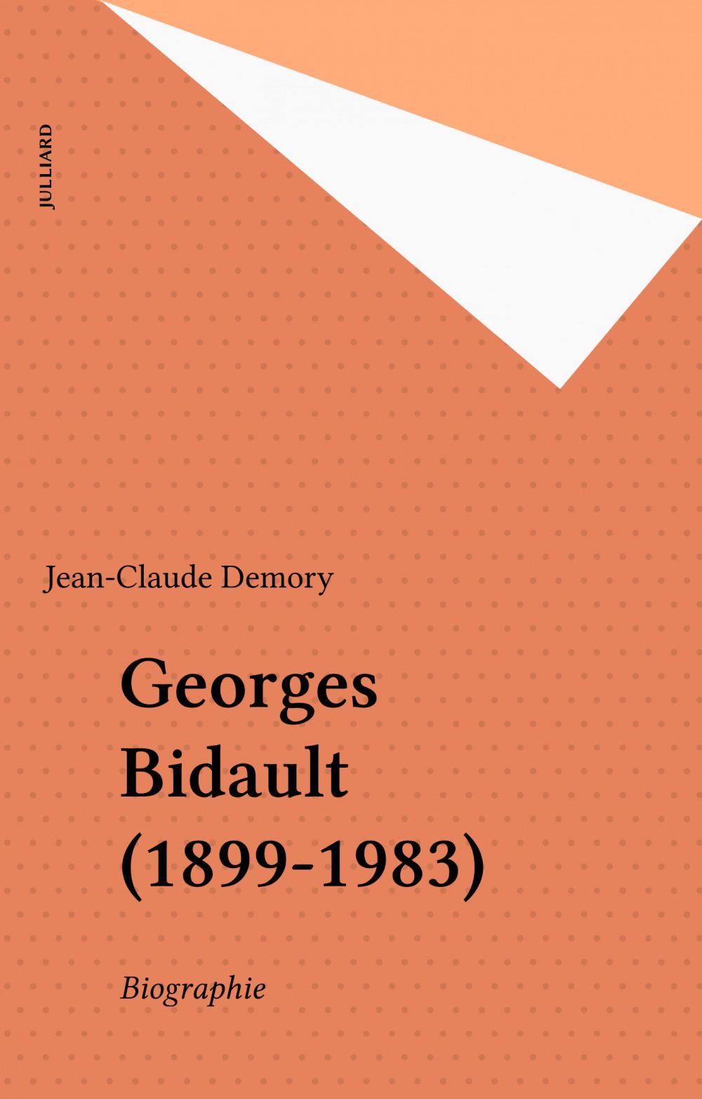 Georges Bidault (1899-1983)