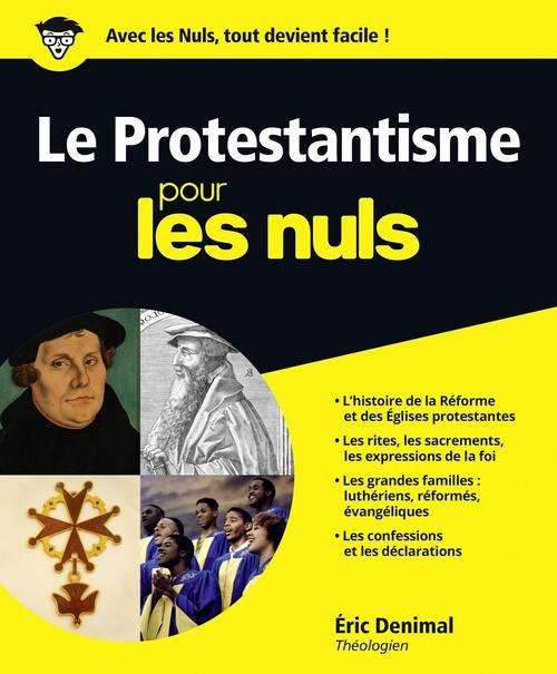 Eric DENIMAL Le Protestantisme Pour les Nuls