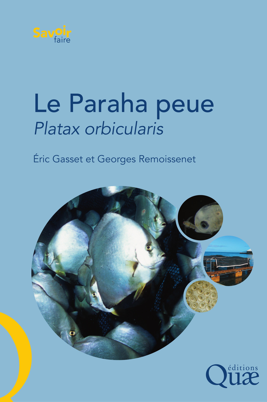 Le paraha peue ou platax orbicularis ; biologie, puche, aquaculture et marche