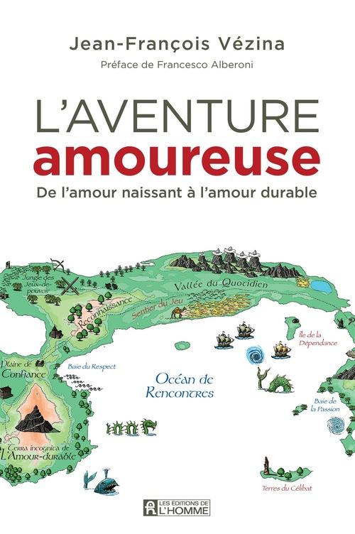 Jean-Francois Vezina L'aventure amoureuse