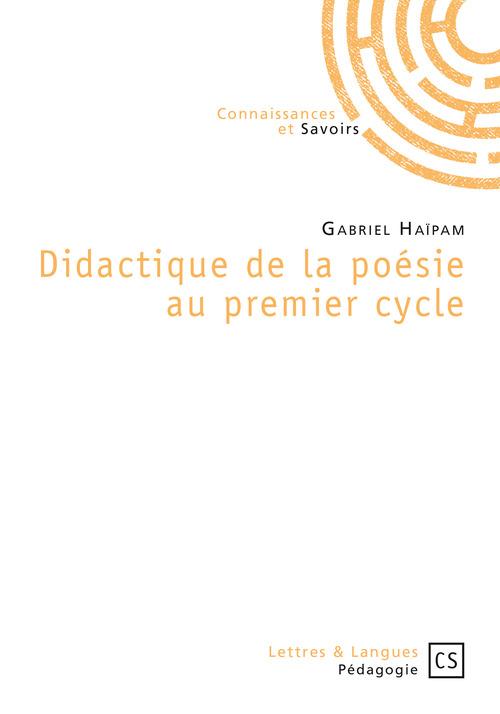Gabriel Haïpam Didactique de la poésie au premier cycle