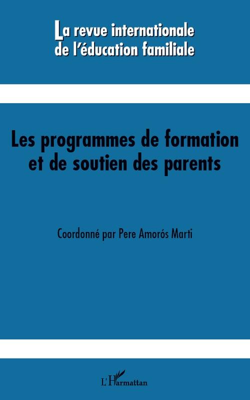 Collectif Les programmes de formation et de soutien des parents