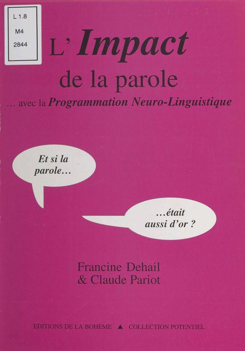 L'impact de la parole... avec la programmation neuro-linguistique