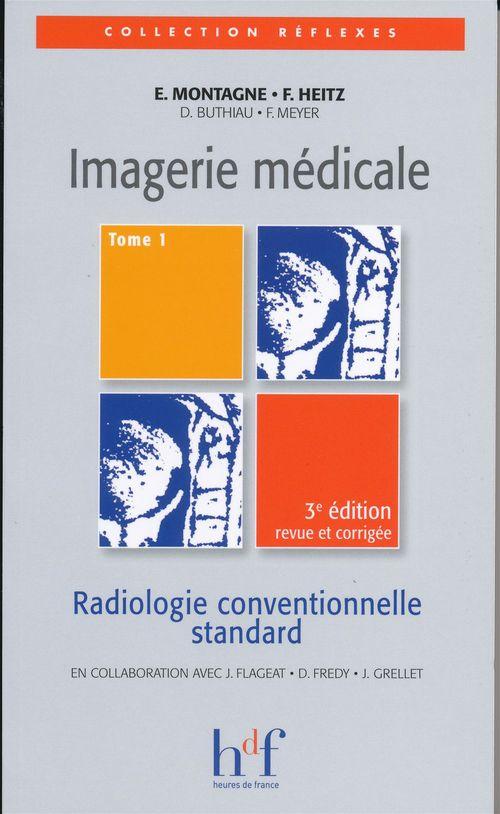 Imagerie médicale t.1 (3e édition)