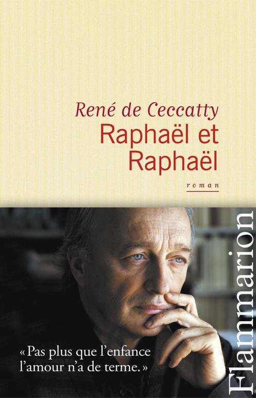 René Ceccatty (de) Raphaël et Raphaël