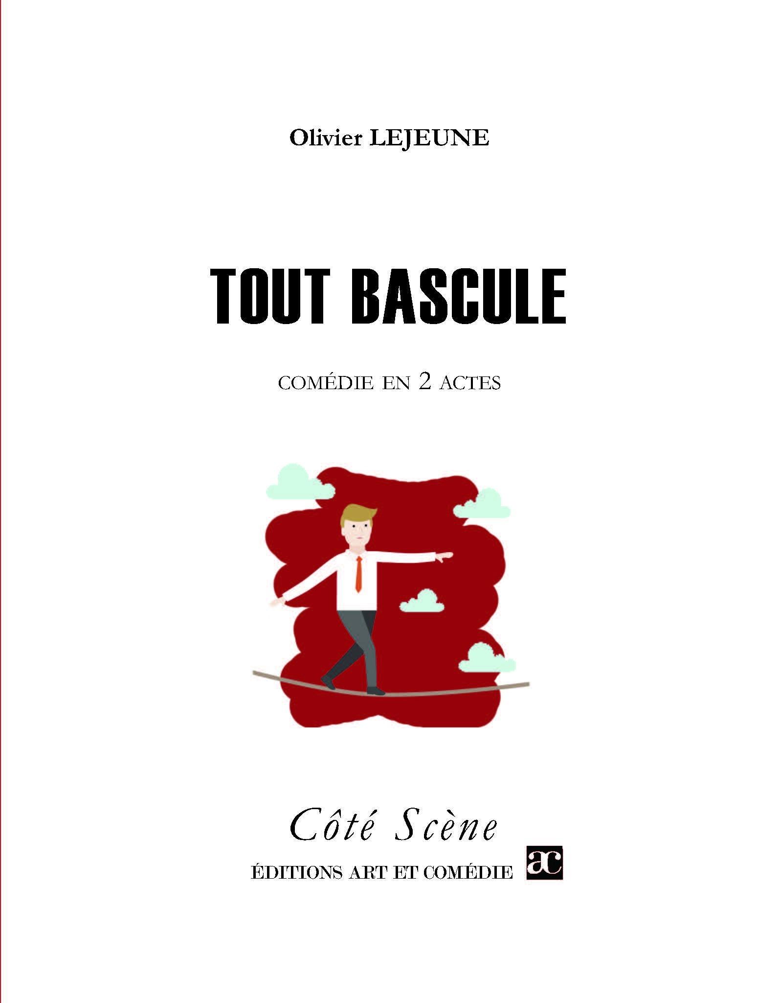 Olivier Lejeune Tout bascule