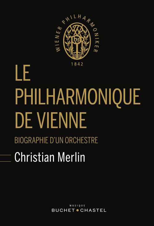 Christian Merlin Le philarmonique de Vienne