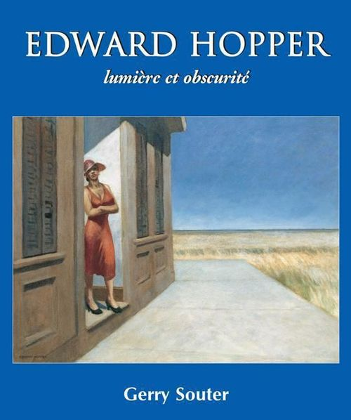 Gerry Souter Edward Hopper lumière et obscurité