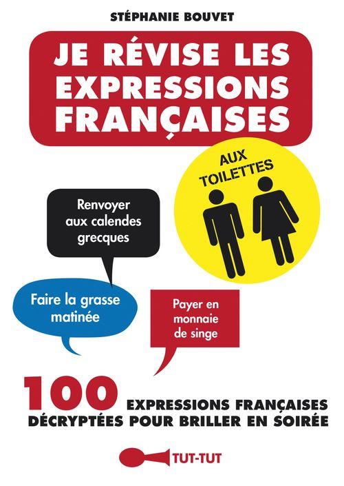Stéphanie Bouvet Je révise les expressions françaises aux toilettes