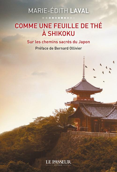Marie-edith Laval Comme une feuille de thé à Shikoku