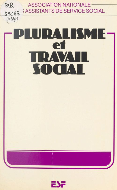 Association nationale des assistants de service social Pluralisme et travail social