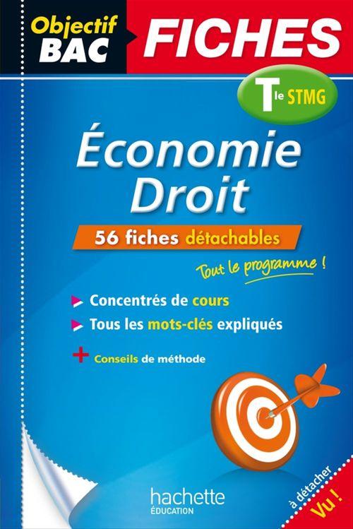 Jean-Pierre Broutin Objectif Bac Fiches Eco-Droit Term Stmg