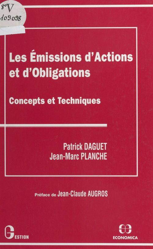 Les émissions d'actions et d'obligations : concepts et techniques