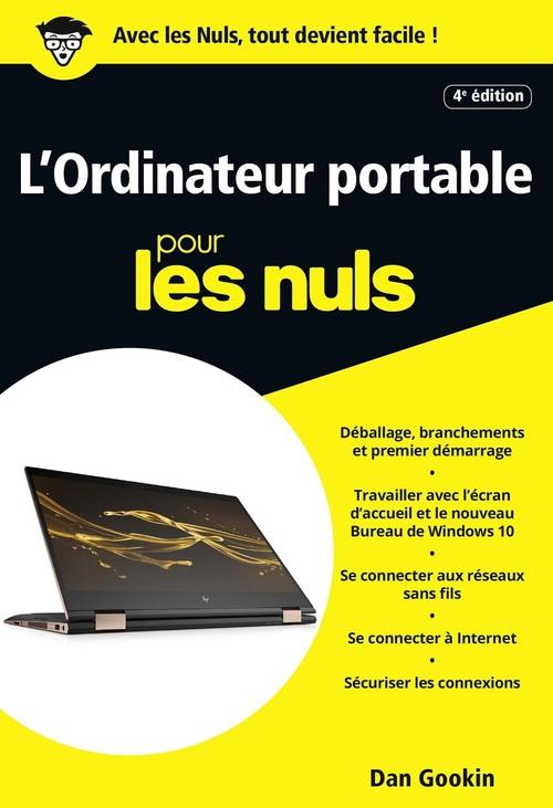 Dan GOOKIN L'Ordinateur portable pour les Nuls poche, 4e édition