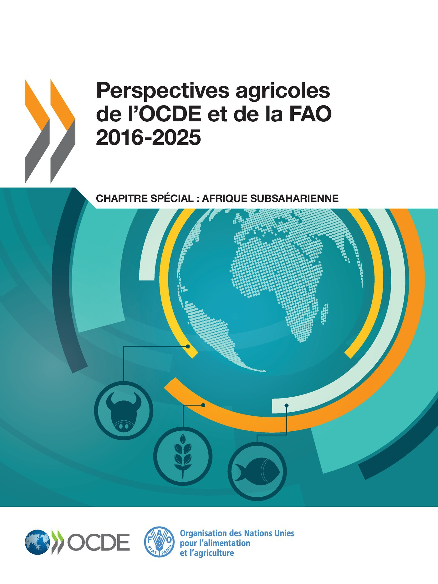 Collectif Perspectives agricoles de l'OCDE et de la FAO 2016-2025