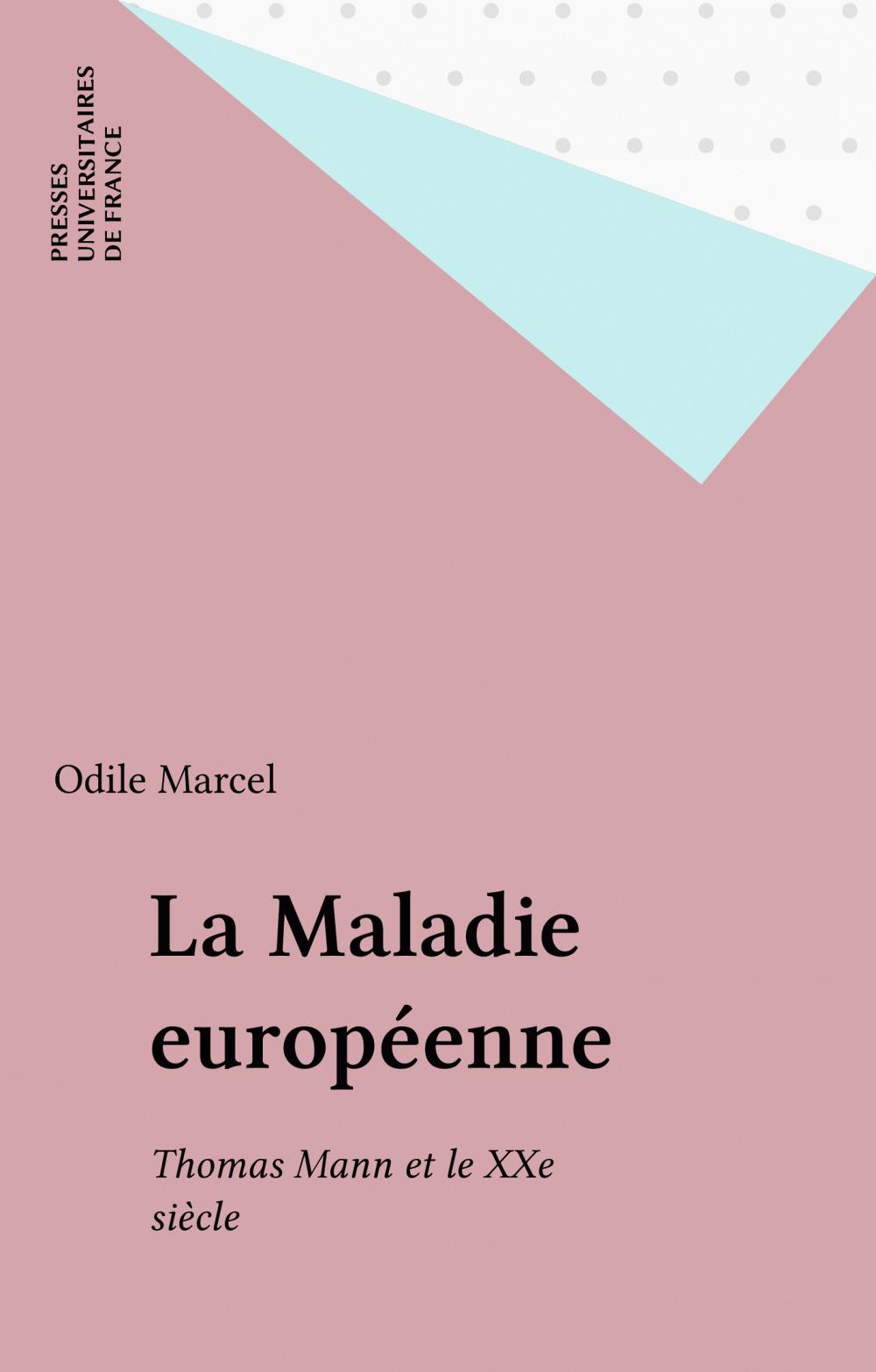 La Maladie européenne