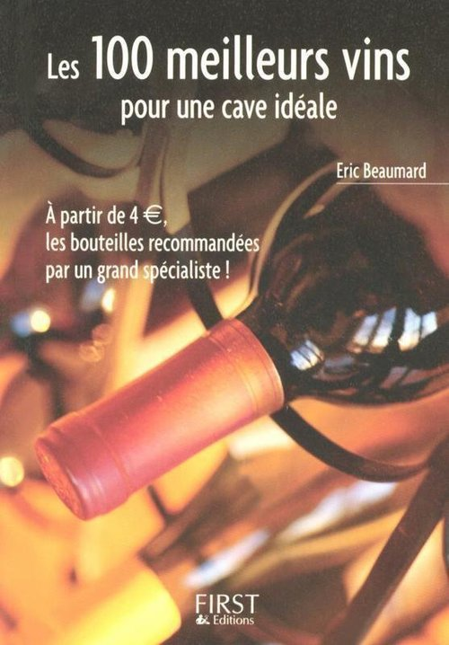 Eric BEAUMARD Le Petit Livre de - Les 100 meilleurs vins