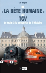 De la bte humaine au TGV