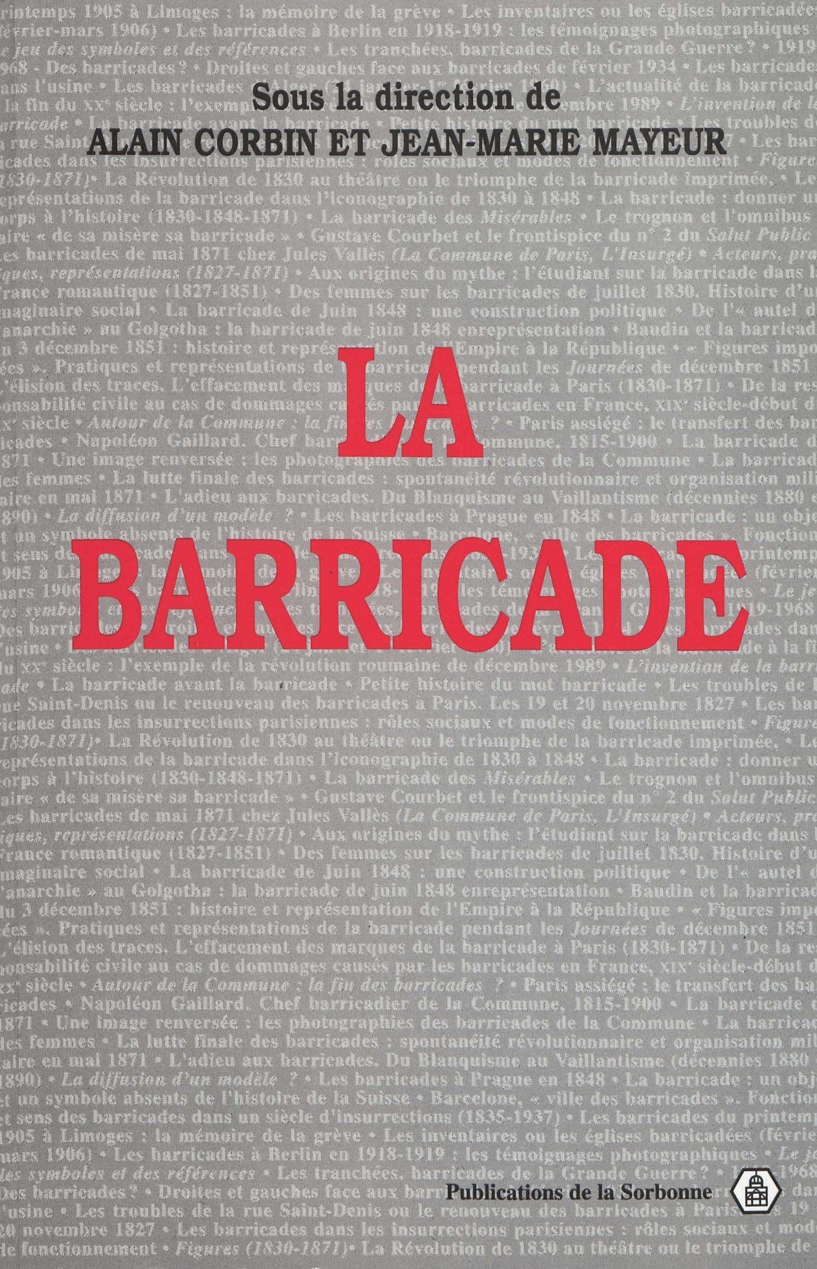 Alain Corbin La barricade
