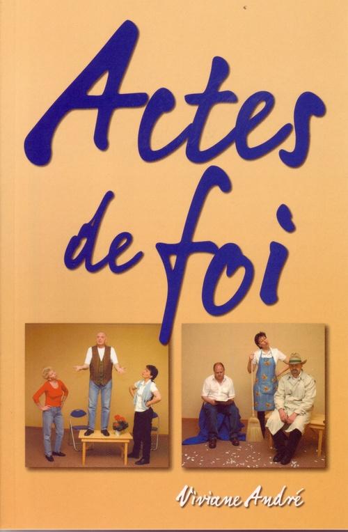 Viviane Andre Actes de foi
