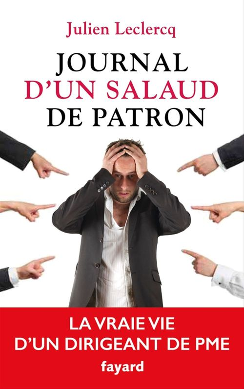 Julien Leclercq Journal d'un salaud de patron