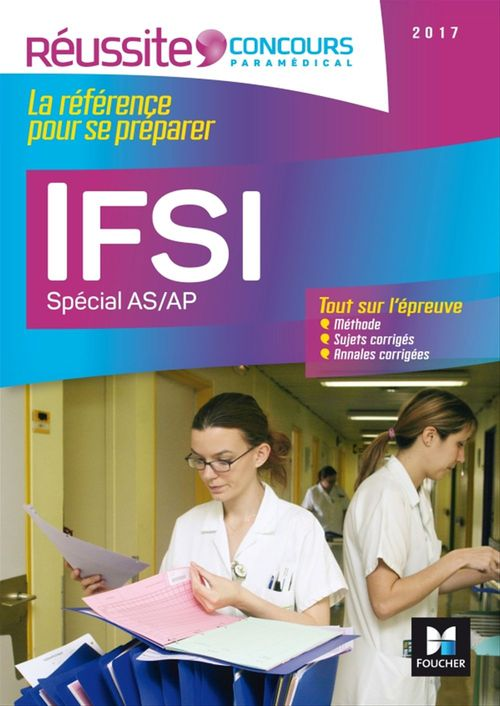 Réussite Concours - IFSI Spécial AS/AP - Examen 2017 - Nº18