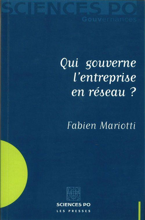 Fabien Mariotti Qui gouverne l'entreprise en réseau ?