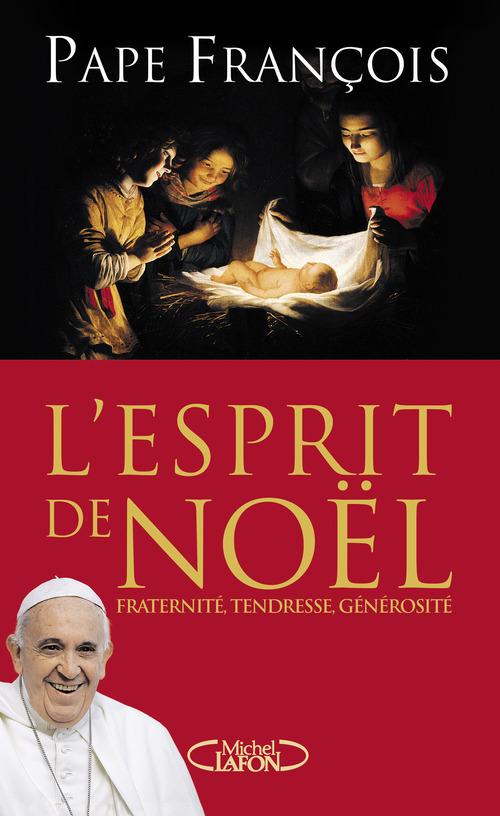 Francois pape L'Esprit de Noël