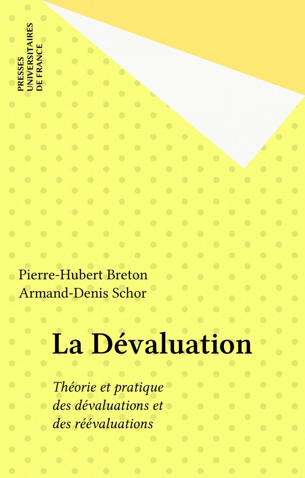 Pierre-Hubert Breton La Dévaluation
