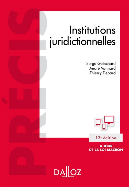 Serge Guinchard Institutions juridictionnelles