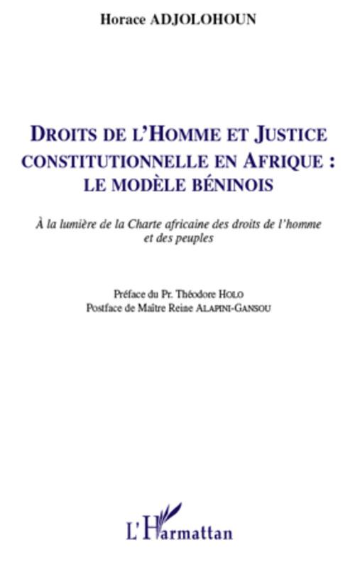 Horace Adjolohoun Droits de l'homme et justice constitutionnelle en Afrique : le modele béninois