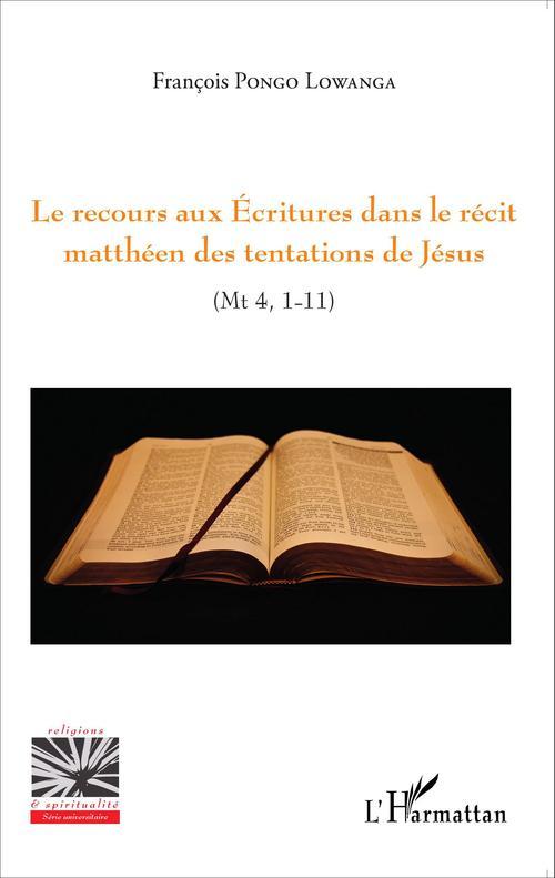 Le recours aux Ecritures dans le récit matthéen des tentations de Jésus
