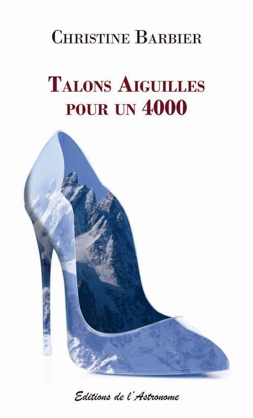 Christine Barbier Talons Aiguilles pour un 4000