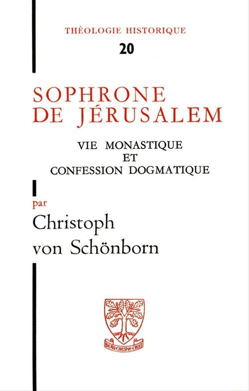 Christoph von Schönborn Sophrone de Jérusalem - Vie monastique et confession dogmatique