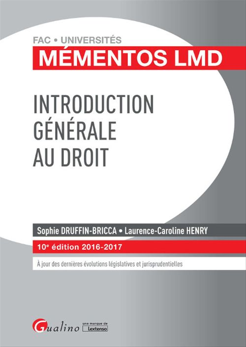 Mémentos LMD - Introduction générale au droit - 10e édition 2016-2017