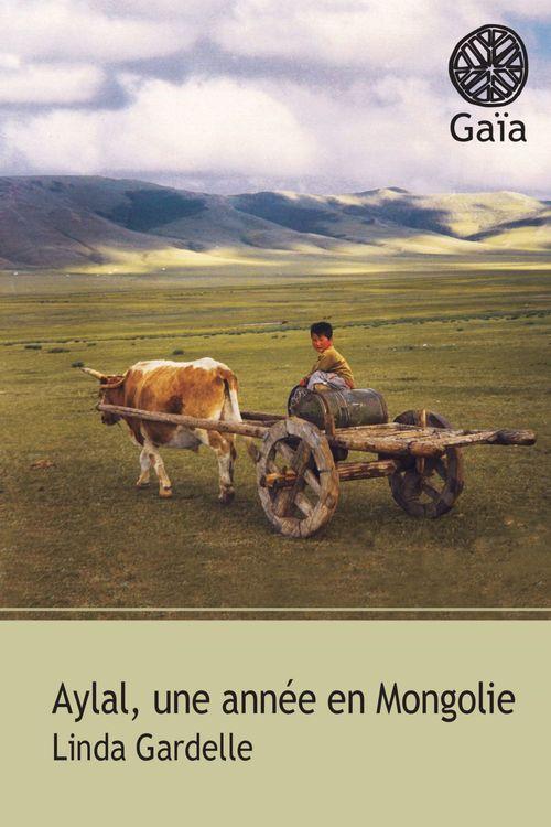 Linda Gardelle Aylal, une année en Mongolie