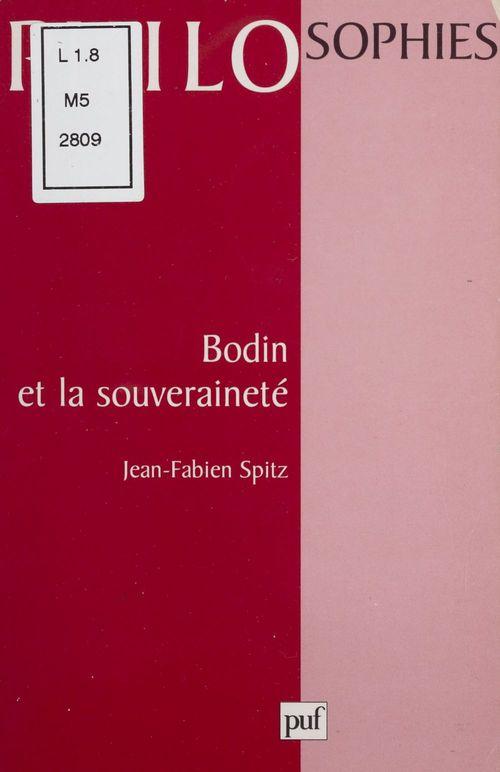 Jean-Fabien Spitz Bodin et la souveraineté