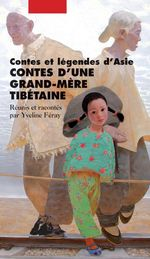 Contes d'une grand-m�re tib�taine