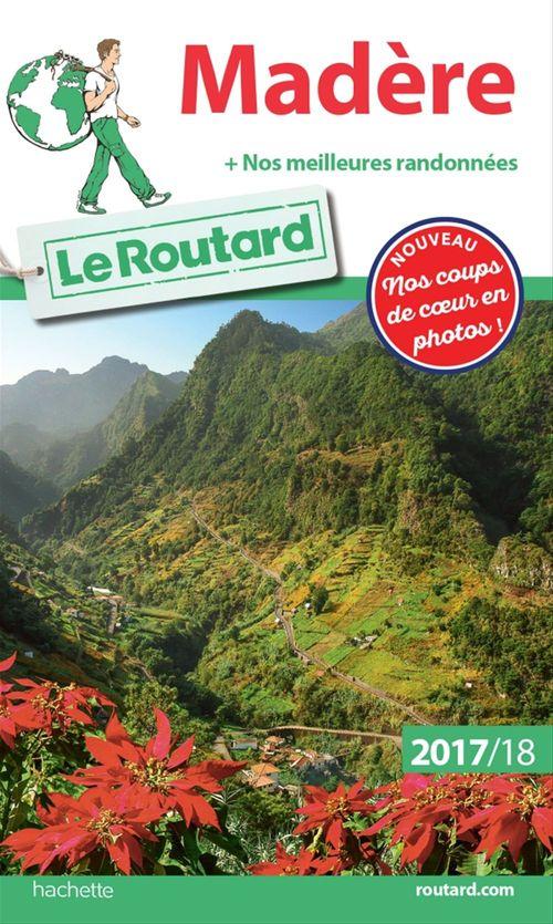 Guide du Routard ; Madère (édition 2017/2018)