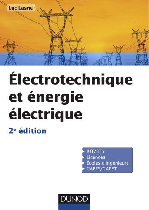 Electrotechnique et énergie électrique - 2e éd.